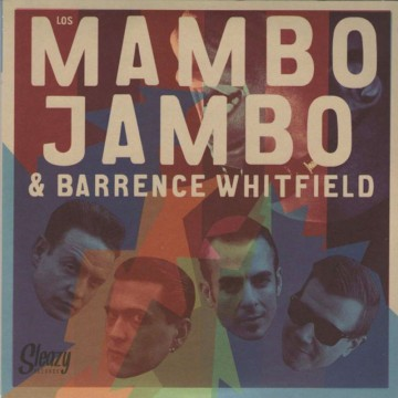 Mambo Jambo & Barrence Whitfield