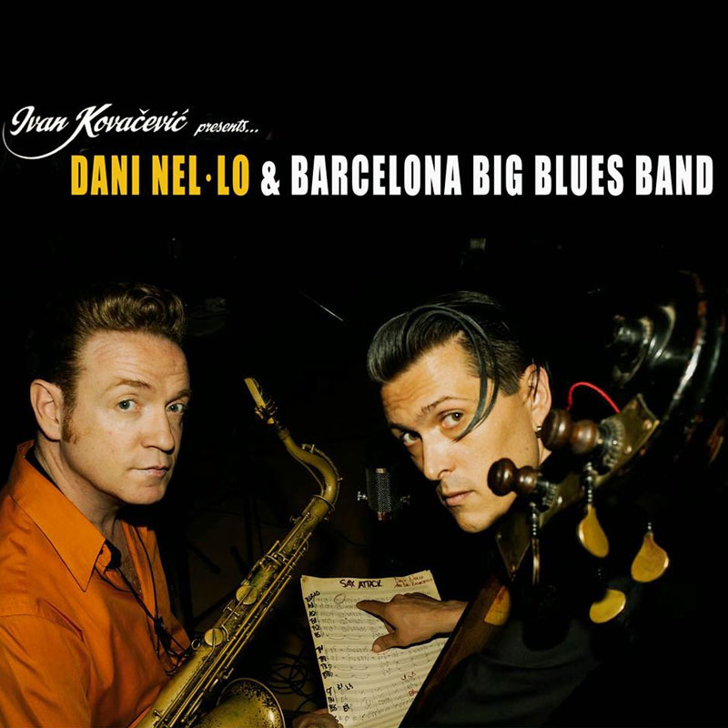 Dani Nel·lo & Barcelona Big Blues Band